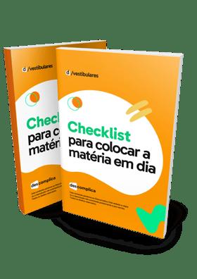 Checklist o para colocar a matéria em dia
